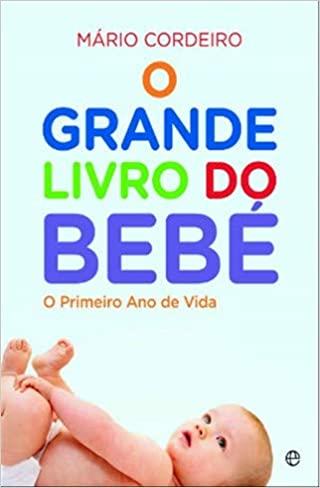 O Grande Livro do Bebé, de Mário Cordeiro - Artigo 7 Livros para ler e reler