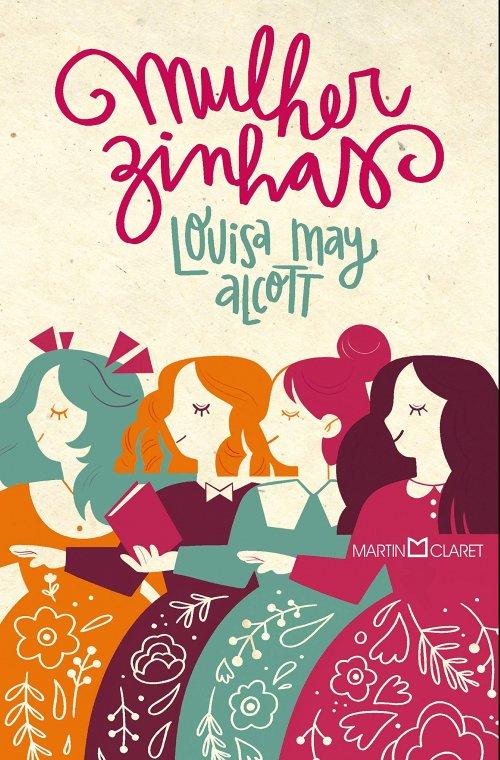 Mulherzinhas, de Louisa May Alcott - Artigo 7 Livros para ler e reler
