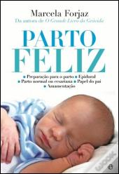 Parto Feliz, de Marcela Forjaz - Artigo 7 Livros para ler e reler