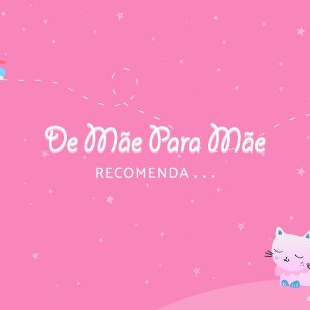 O_De_Mãe_para_Mãe_Recomenda:_Alimentação_e_Desenvolvimento
